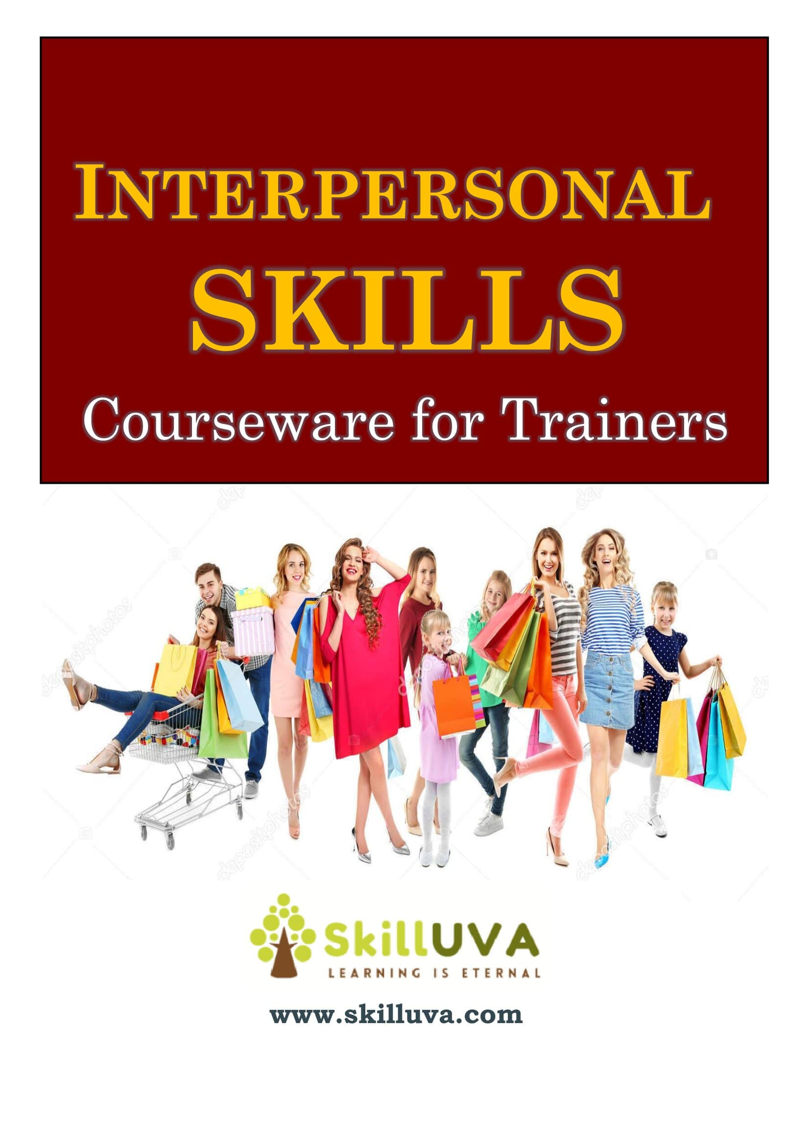 Interpersonal Skills – Workshop Courseware for Trainers