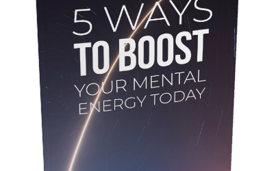 5 Ways to Boost Your Mental Energy Today – eBook